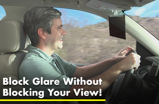 Block Glare Without Blocking Your View!