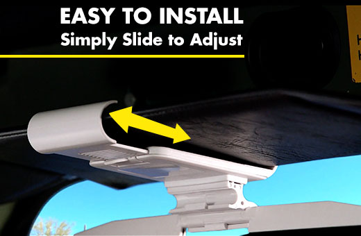 Easy To Install, Simply Slide to Adjust